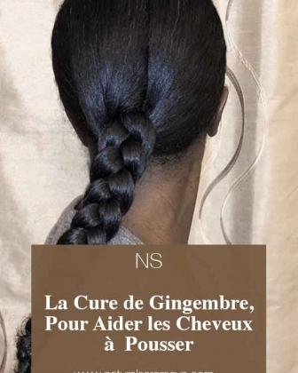 La Cure de Gingembre, pour aider les cheveux afros à  pousser.