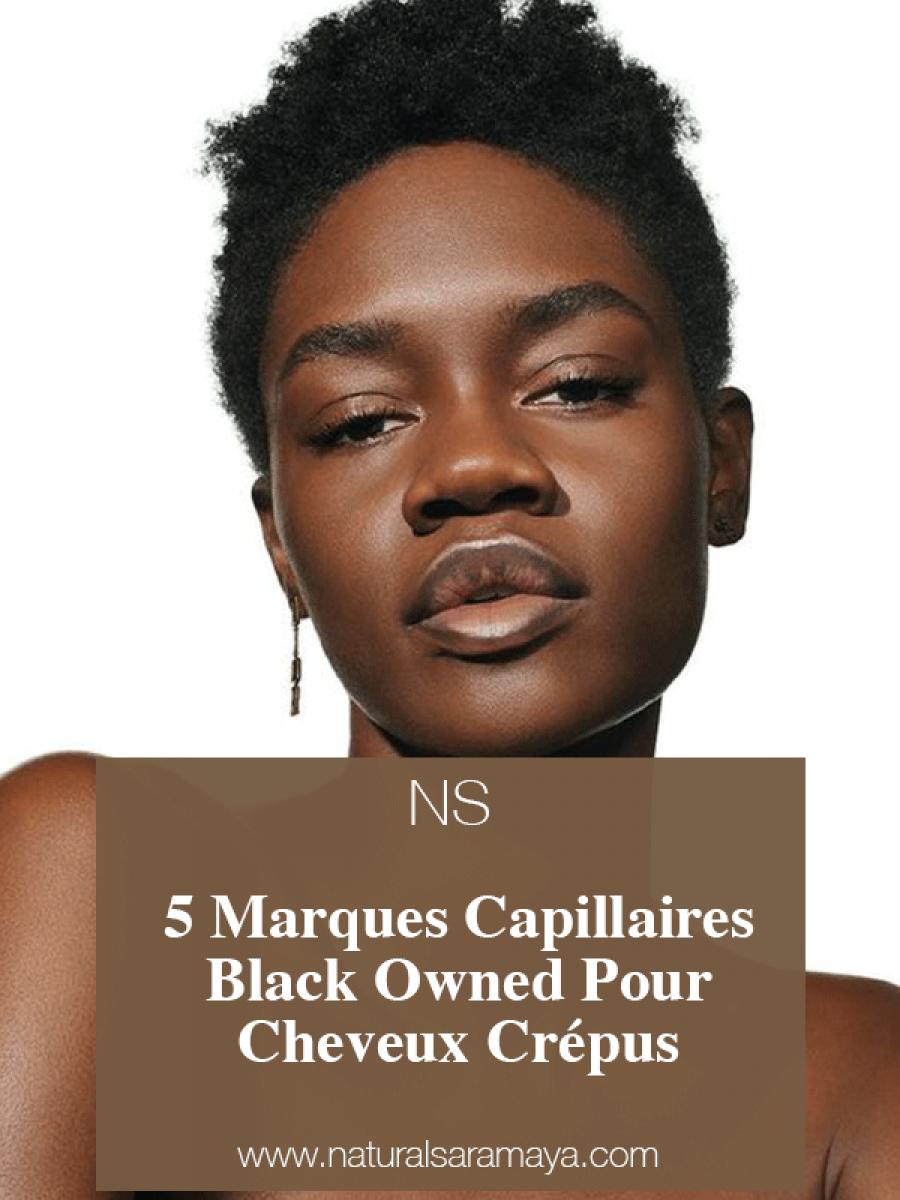 5 Marques Capillaires Black Owned Pour Cheveux Crépus.