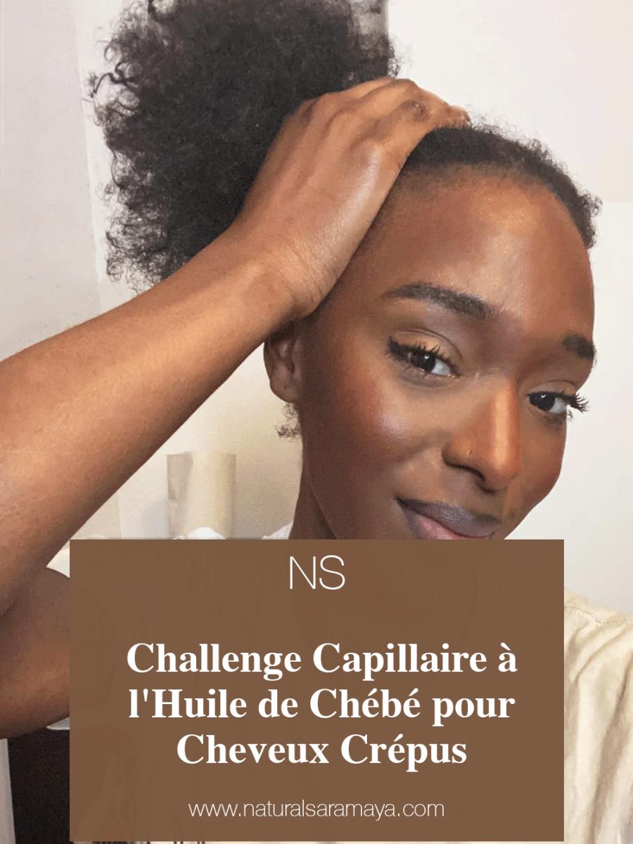 Challenge Capillaire à l'Huile de Chébé pour Cheveux Crépus