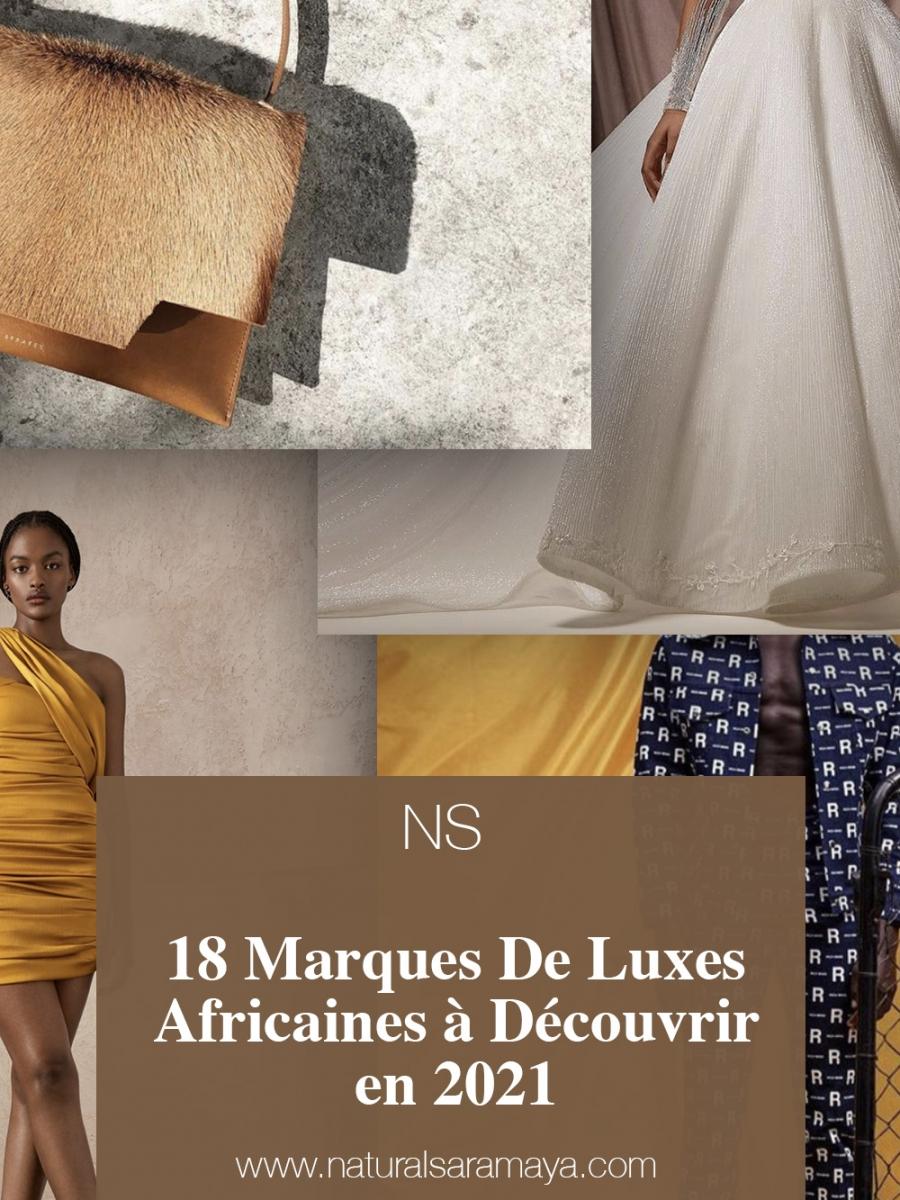 18 Marques De Luxes Africaines à Découvrir en 2021.